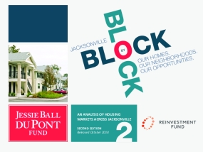 Jacksonville Block by Block: Our Homes, Our Neighborhoods, Our Opportunities Second Edition