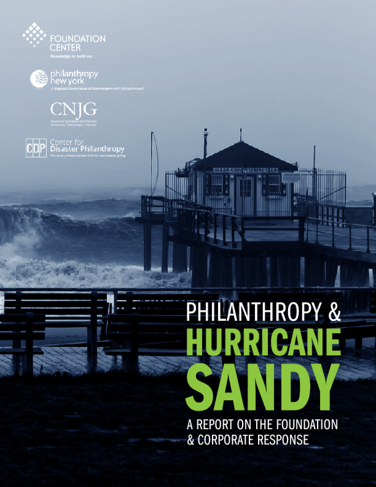 Philanthropy and Hurricane Sandy: A Report on the Foundation and Corporate Response