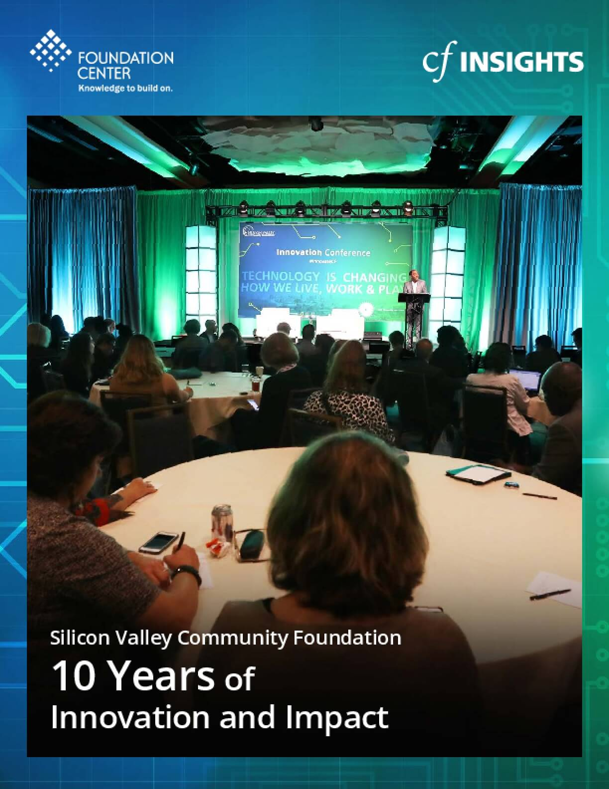 Silicon Valley Community Foundation: 10 Years of Innovation and Impact