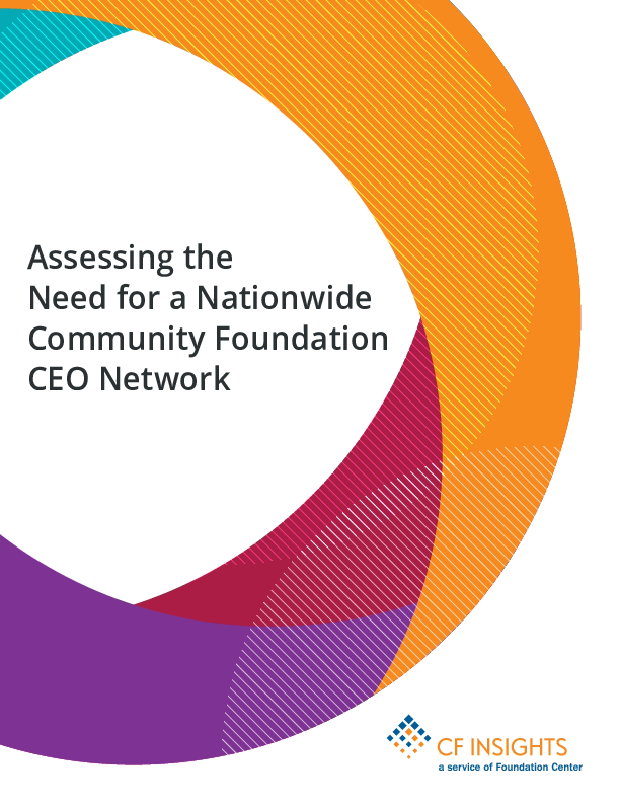 Assessing the Need for a Nationwide Community Foundation CEO Network