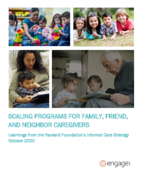 Scaling Programs for Family, Friend, and Neighbor Caregivers: Learnings From The Packard Foundation's Informal Care Strategy